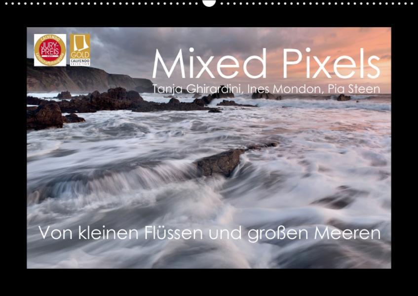 Mixed Pixels - Von kleinen Flüssen und großen Meeren (Wandkalender 2017 DIN A2 quer) - Coverbild