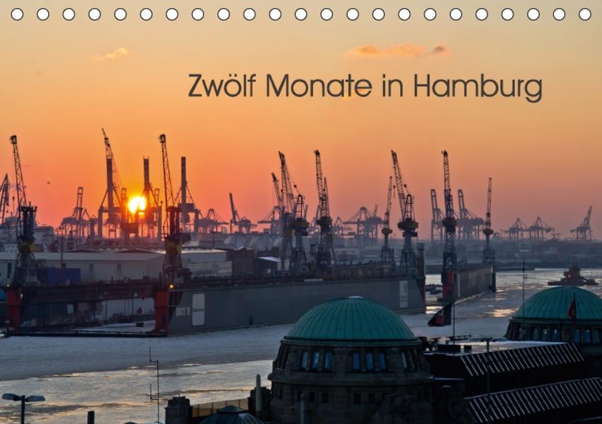Zwölf Monate in Hamburg (Tischkalender 2017 DIN A5 quer) - Coverbild