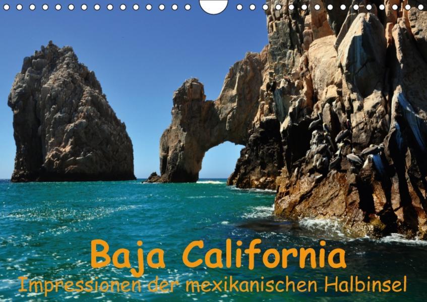 Baja California - Impressionen der mexikanischen Halbinsel (Wandkalender 2017 DIN A4 quer) - Coverbild
