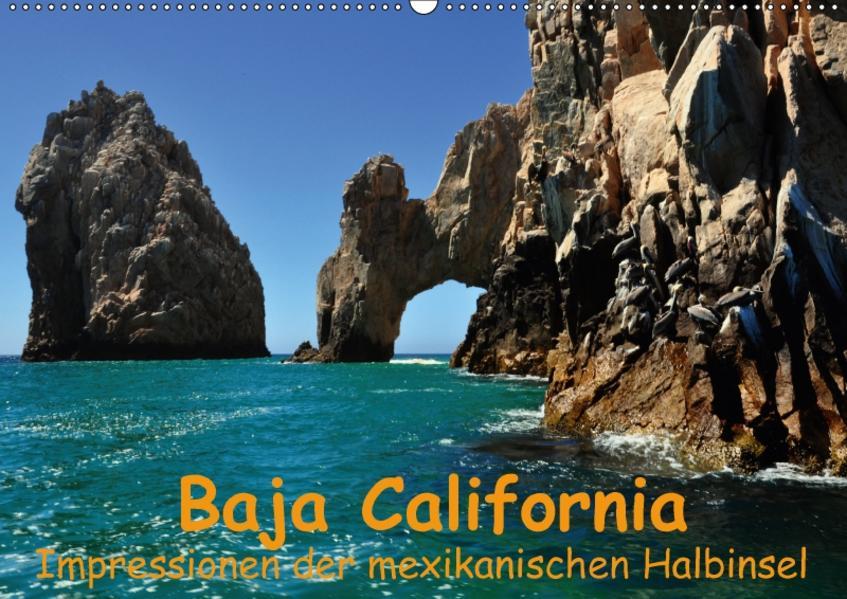Baja California - Impressionen der mexikanischen Halbinsel (Wandkalender 2017 DIN A2 quer) - Coverbild