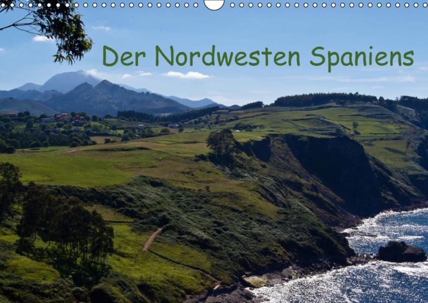Der Nordwesten Spaniens (Wandkalender 2017 DIN A3 quer) - Coverbild