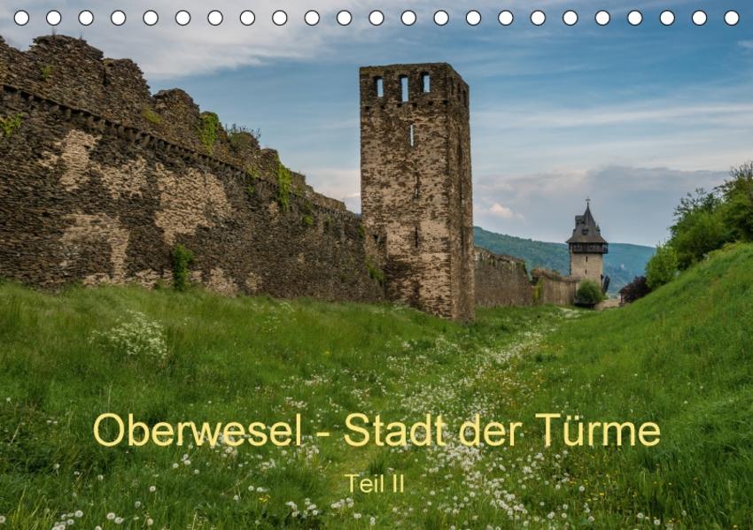 Oberwesel - Stadt der Türme II (Tischkalender 2017 DIN A5 quer) - Coverbild