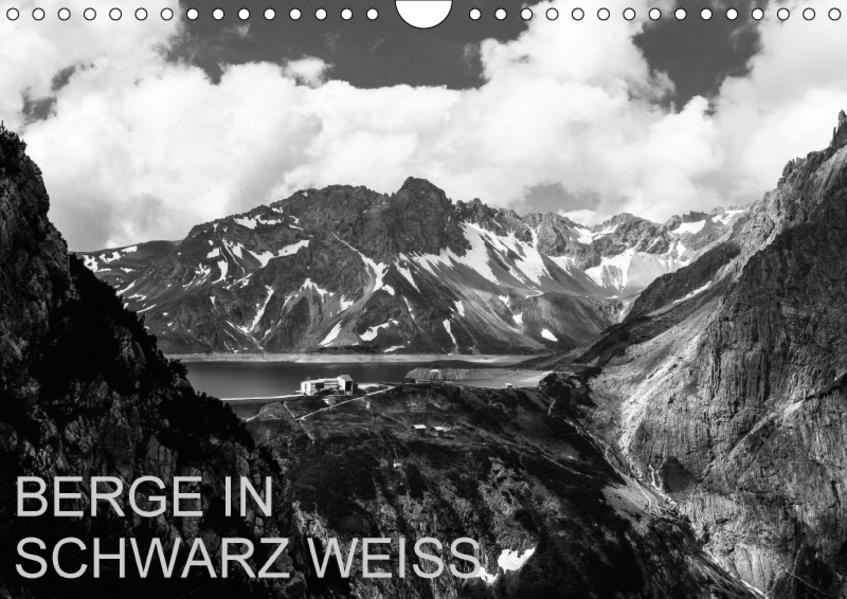 BERGE IN SCHWARZ WEISS (Wandkalender 2017 DIN A4 quer) - Coverbild