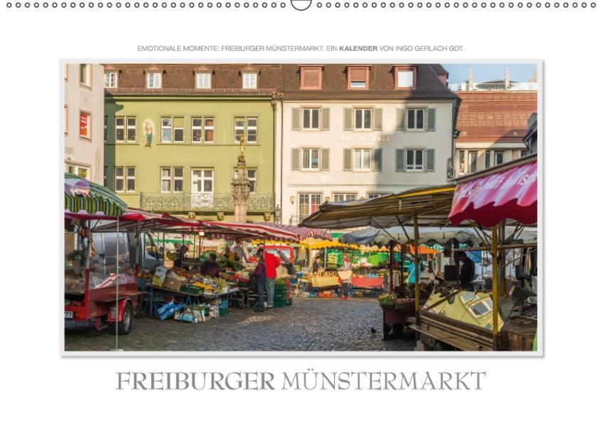 Emotionale Momente: Freiburger Münstermarkt (Wandkalender 2017 DIN A2 quer) - Coverbild
