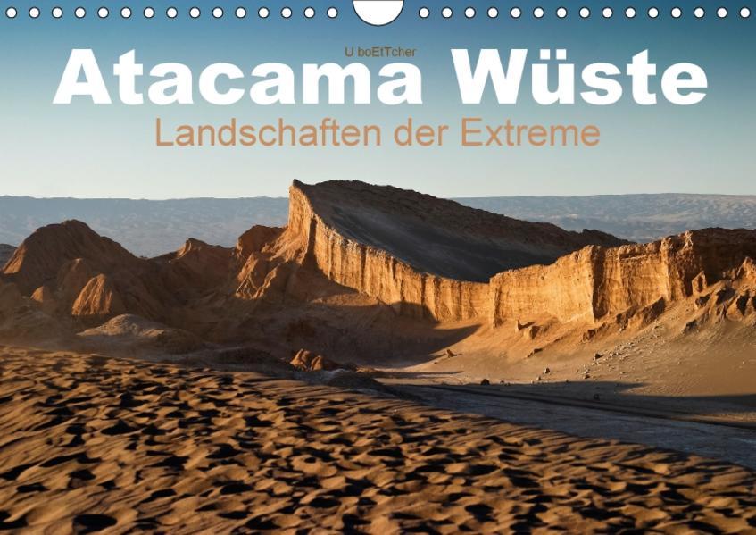 Atacama Wüste - Landschaften der Extreme (Wandkalender 2017 DIN A4 quer) - Coverbild