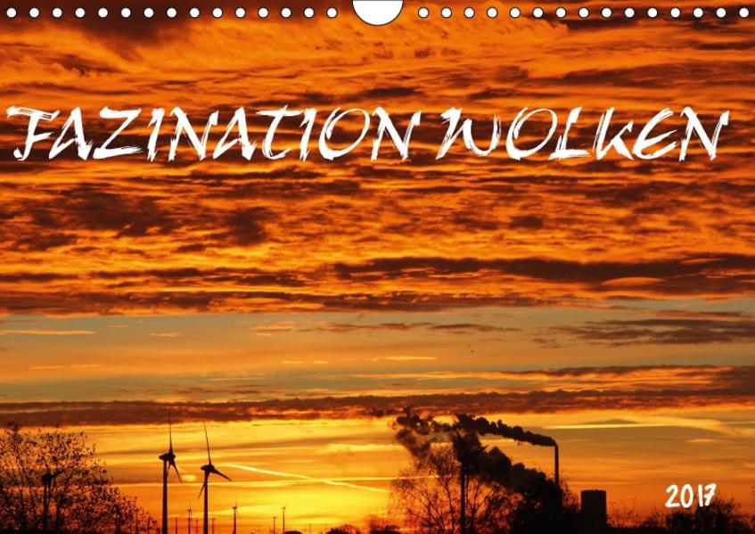 FAZINATION WOLKEN (Wandkalender 2017 DIN A4 quer) - Coverbild