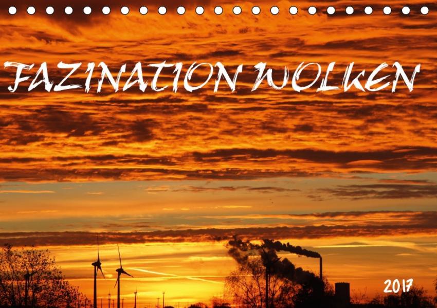 FAZINATION WOLKEN (Tischkalender 2017 DIN A5 quer) - Coverbild