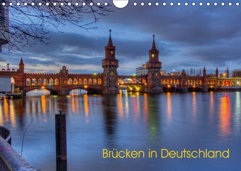 Brücken in Deutschland (Wandkalender 2017 DIN A4 quer) - Coverbild