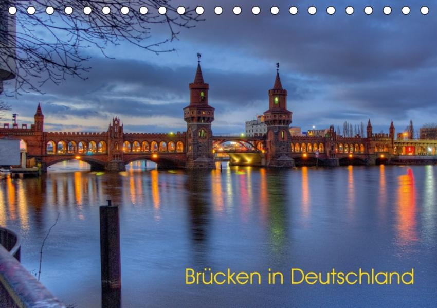 Brücken in Deutschland (Tischkalender 2017 DIN A5 quer) - Coverbild