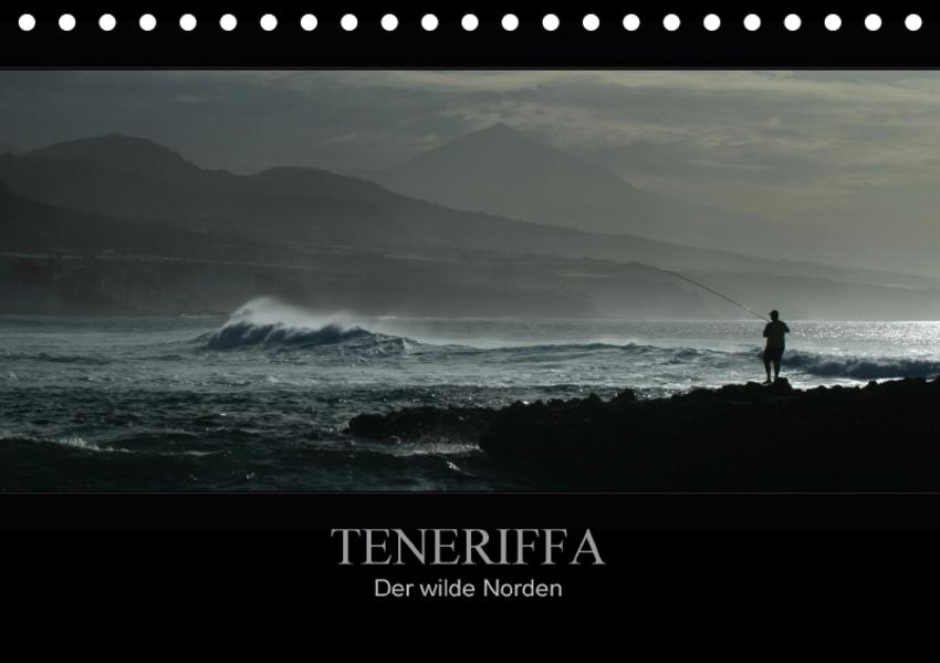 TENERIFFA   Der wilde Norden (Tischkalender 2017 DIN A5 quer) - Coverbild