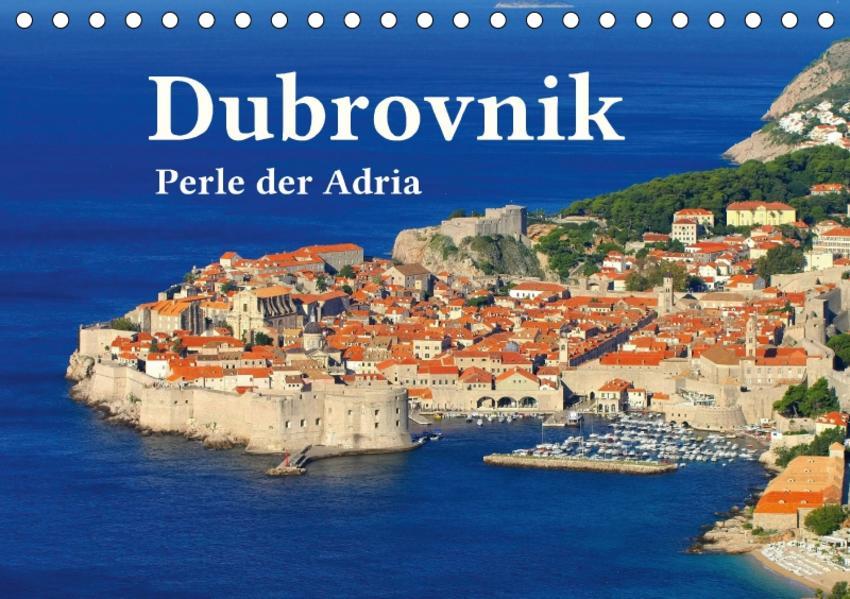 Dubrovnik - Perle der Adria (Tischkalender 2017 DIN A5 quer) - Coverbild