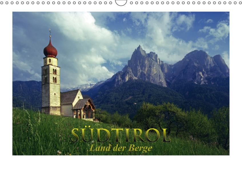 SÜDTIROL - Land der Berge (Wandkalender 2017 DIN A3 quer) - Coverbild