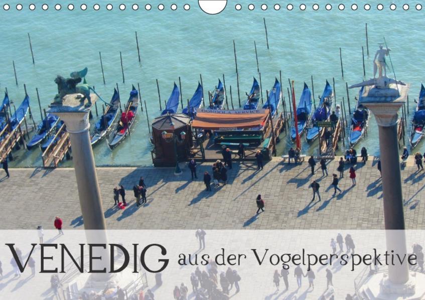 Venedig aus der Vogelperspektive (Wandkalender 2017 DIN A4 quer) - Coverbild