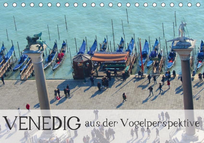 Venedig aus der Vogelperspektive (Tischkalender 2017 DIN A5 quer) - Coverbild