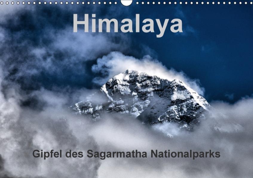 Himalaya - Gipfel des Sagarmatha Nationalparks (Wandkalender 2017 DIN A3 quer) - Coverbild