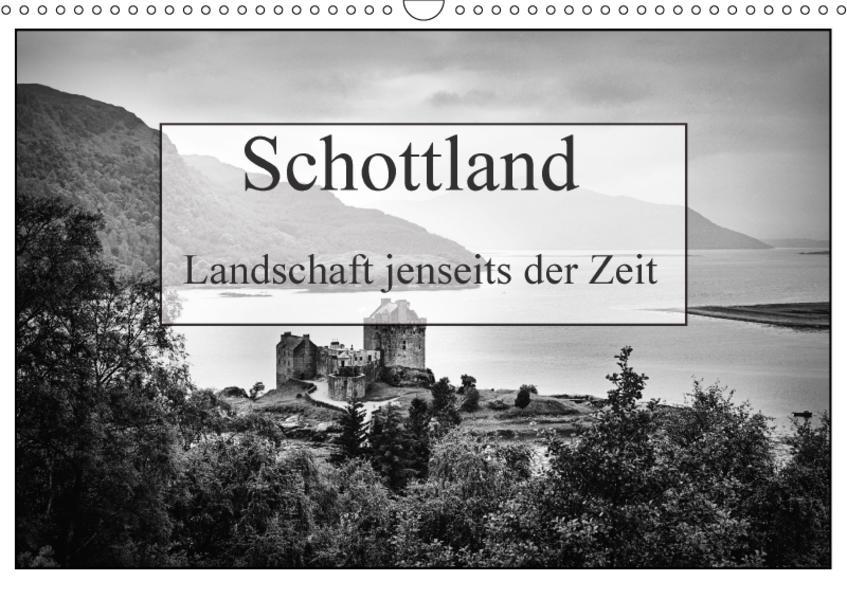 Schottland - Landschaft jenseits der Zeit (Wandkalender 2017 DIN A3 quer) - Coverbild