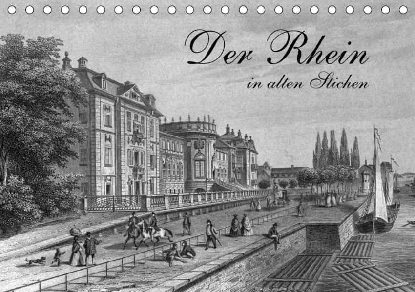 Der Rhein in alten Stichen (Tischkalender 2017 DIN A5 quer) - Coverbild
