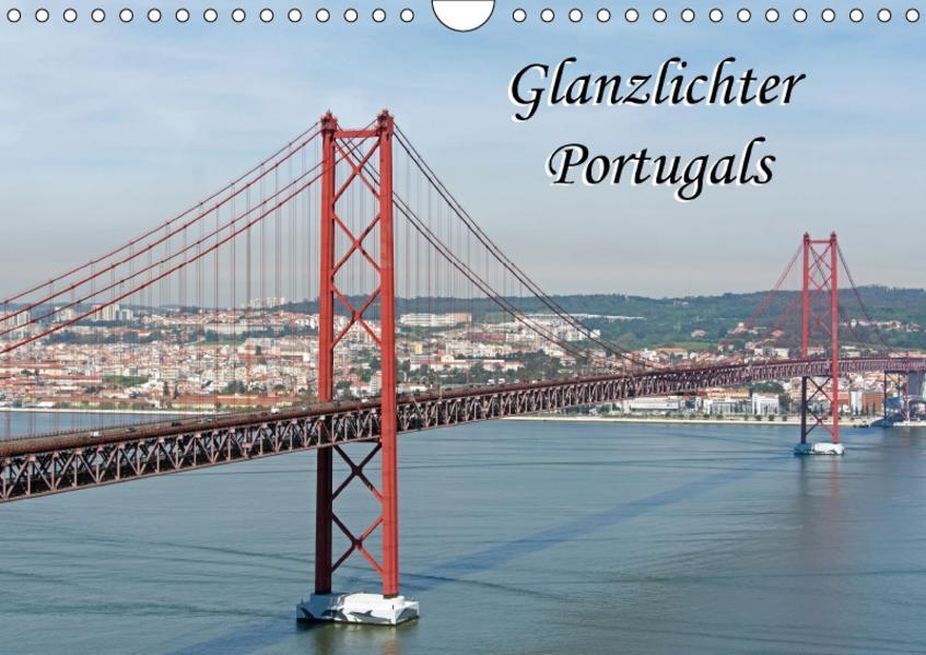 Glanzlichter Portugals (Wandkalender 2017 DIN A4 quer) - Coverbild