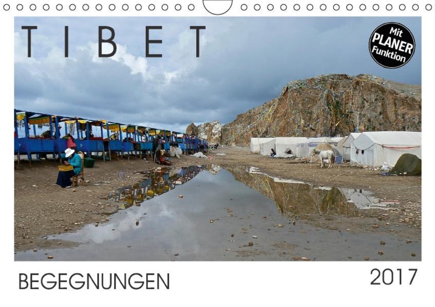 Tibet - Begegnungen (Wandkalender 2017 DIN A4 quer) - Coverbild