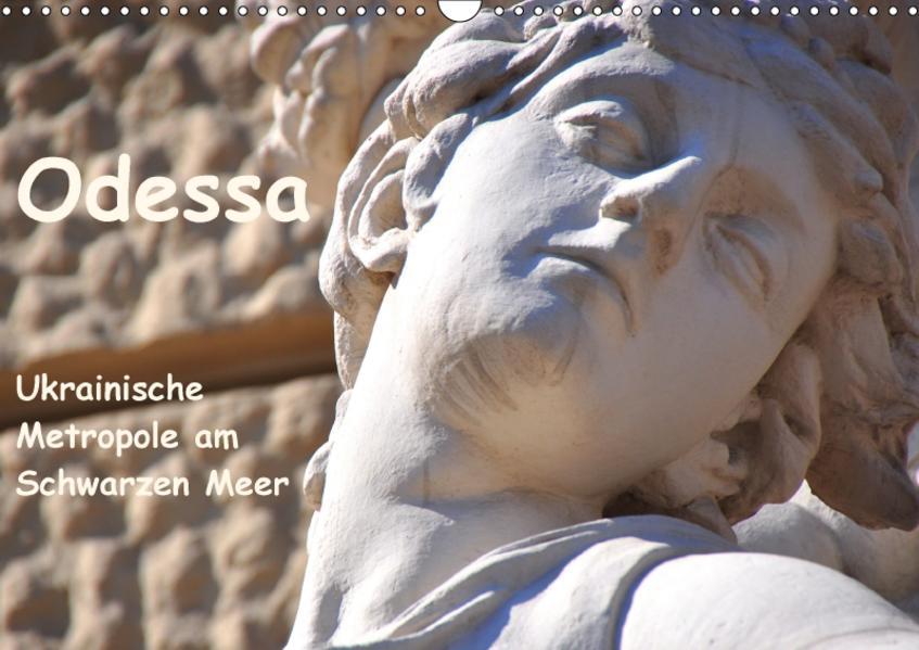 Odessa - Ukrainische Metropole am Schwarzen Meer (Wandkalender 2017 DIN A3 quer) - Coverbild