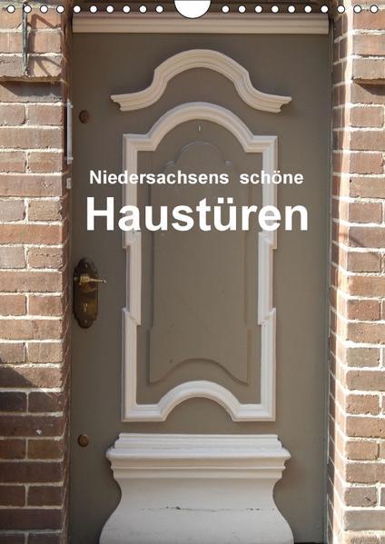 Niedersachsens schöne Haustüren (Wandkalender 2017 DIN A4 hoch) - Coverbild