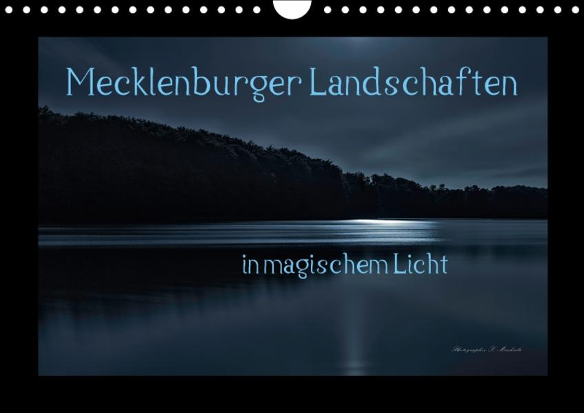 Mecklenburger Landschaften in magischem Licht (Wandkalender 2017 DIN A4 quer) - Coverbild