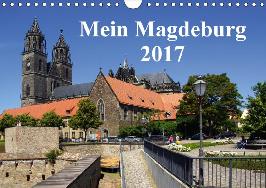 Mein Magdeburg 2017 (Wandkalender 2017 DIN A4 quer) - Coverbild