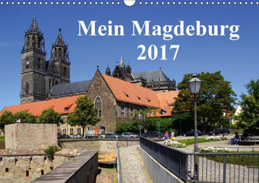 Mein Magdeburg 2017 (Wandkalender 2017 DIN A3 quer) - Coverbild