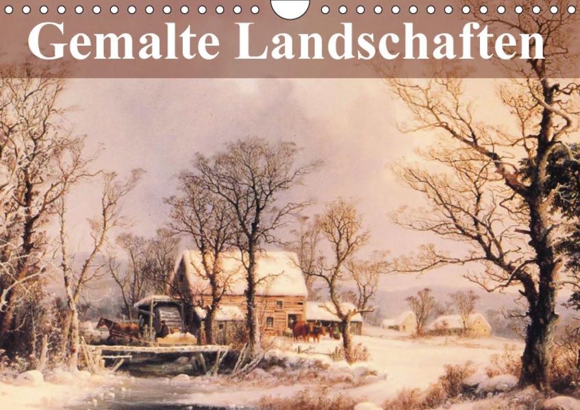 Gemalte Landschaften (Wandkalender 2017 DIN A4 quer) - Coverbild