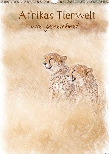 Afrikas Tierwelt - wie gezeichnet (Wandkalender 2017 DIN A3 hoch) - Coverbild