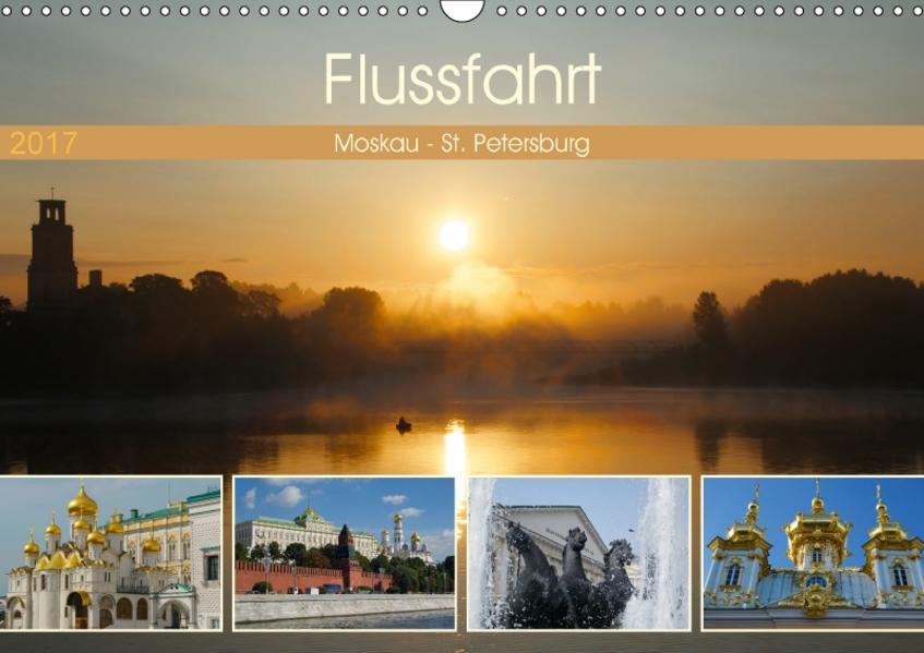 Flussfahrt Moskau - St. Petersburg (Wandkalender 2017 DIN A3 quer) - Coverbild