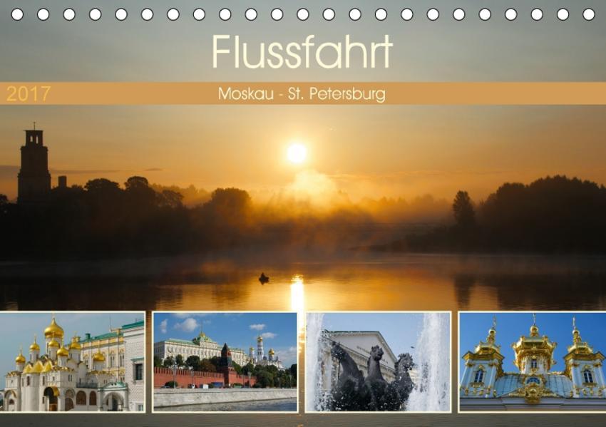 Flussfahrt Moskau - St. Petersburg (Tischkalender 2017 DIN A5 quer) - Coverbild