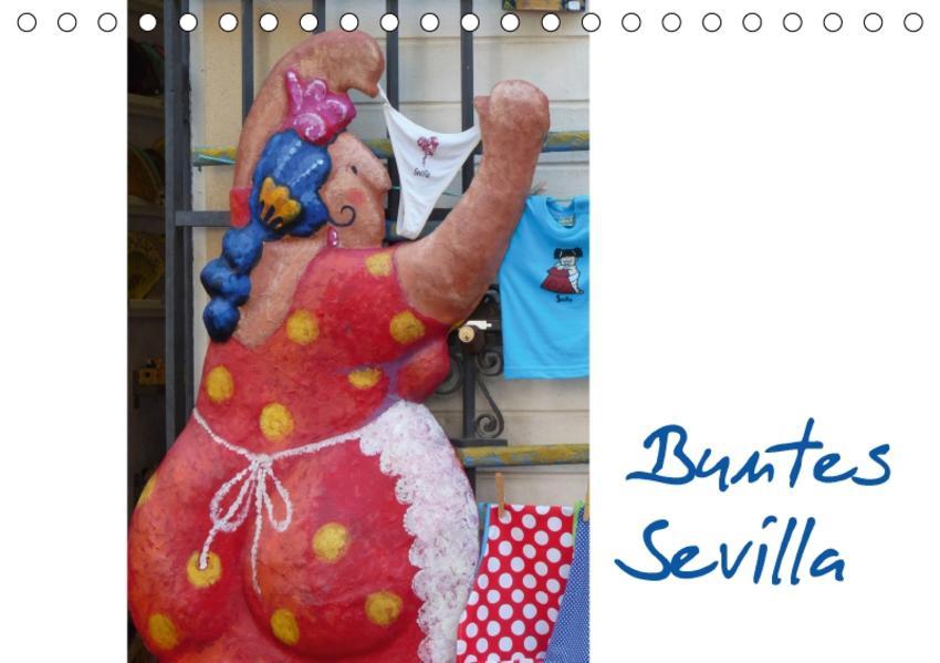 Buntes Sevilla (Tischkalender 2017 DIN A5 quer) - Coverbild