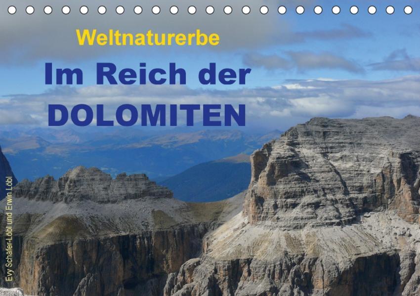 Weltnaturerbe - Im Reich der DOLOMITEN (Tischkalender 2017 DIN A5 quer) - Coverbild