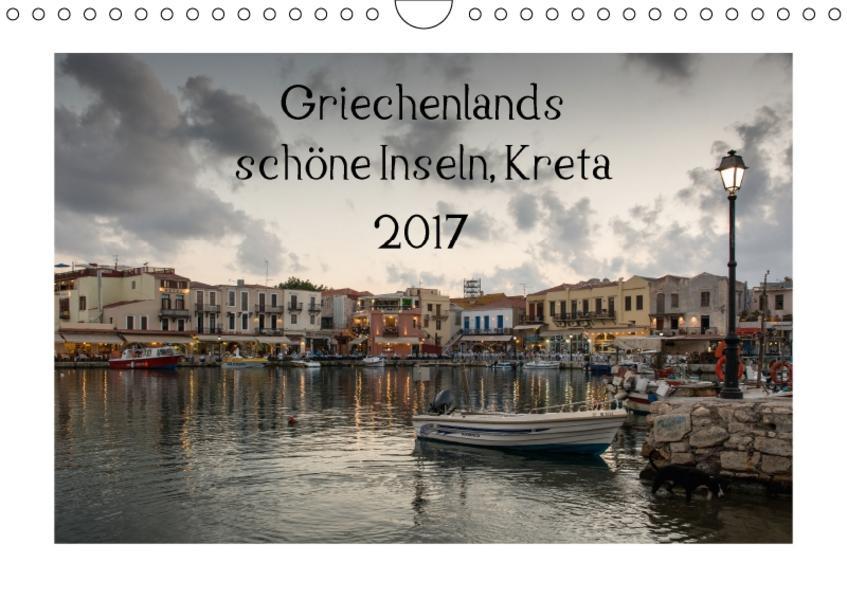 Griechenlands schöne Inseln, Kreta (Wandkalender 2017 DIN A4 quer) - Coverbild