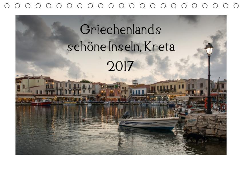 Griechenlands schöne Inseln, Kreta (Tischkalender 2017 DIN A5 quer) - Coverbild