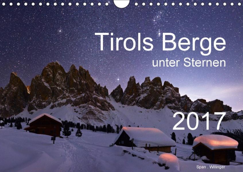 Tirols Berge unter SternenAT-Version  (Wandkalender 2017 DIN A4 quer) - Coverbild