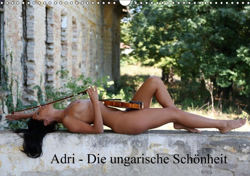 Adri - die ungarische Schönheit (Wandkalender 2017 DIN A3 quer) - Coverbild