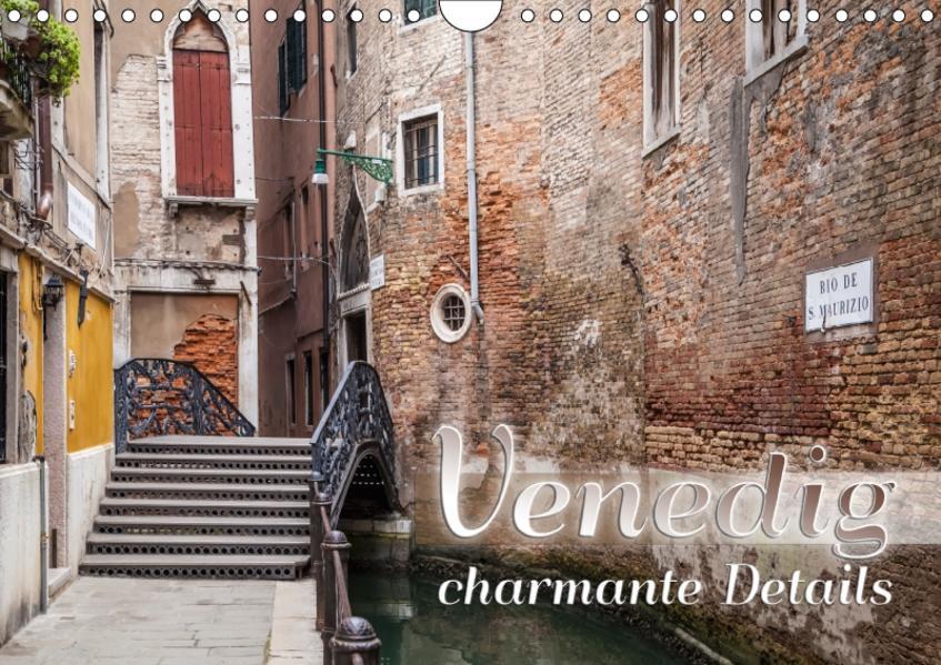 VENEDIG charmante Details (Wandkalender 2017 DIN A4 quer) - Coverbild
