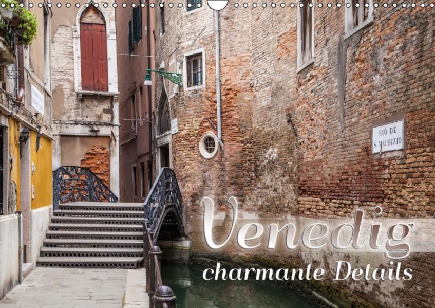 VENEDIG charmante Details (Wandkalender 2017 DIN A3 quer) - Coverbild