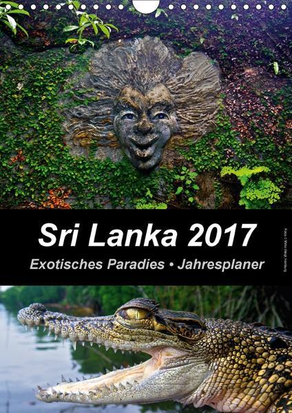 Sri Lanka 2017 - Exotisches Paradies - Jahresplaner (Wandkalender 2017 DIN A4 hoch) - Coverbild