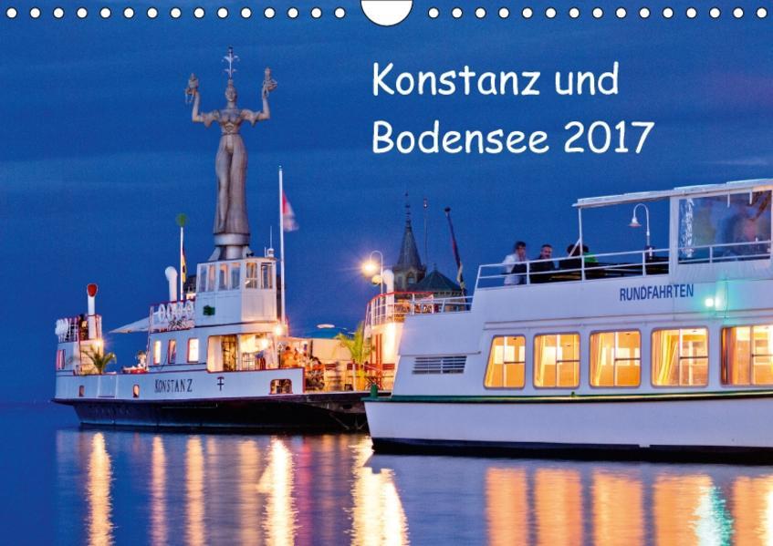 Konstanz und Bodensee 2017 (Wandkalender 2017 DIN A4 quer) - Coverbild