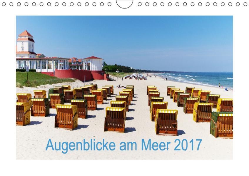 Augenblicke am Meer (Wandkalender 2017 DIN A4 quer) - Coverbild