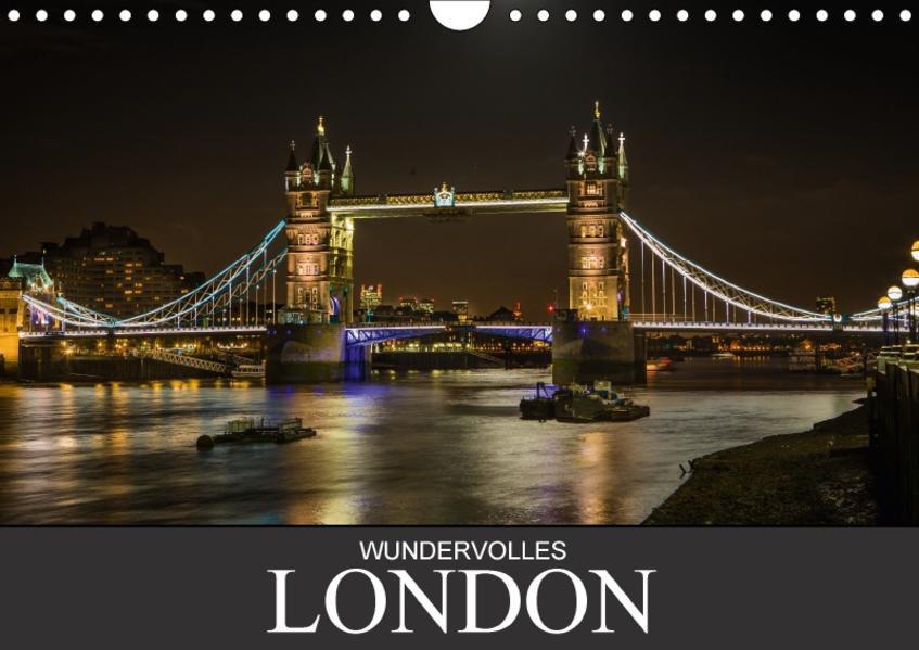 Wundervolles London (Wandkalender 2017 DIN A4 quer) - Coverbild