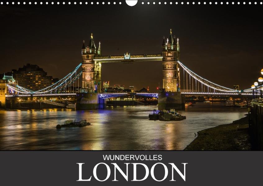 Wundervolles London (Wandkalender 2017 DIN A3 quer) - Coverbild