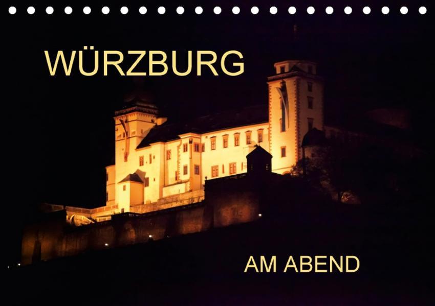 Würzburg am Abend (Tischkalender 2017 DIN A5 quer) - Coverbild