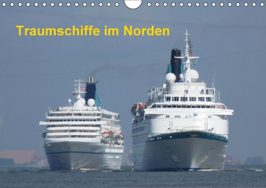Traumschiffe im Norden (Wandkalender 2017 DIN A4 quer) - Coverbild