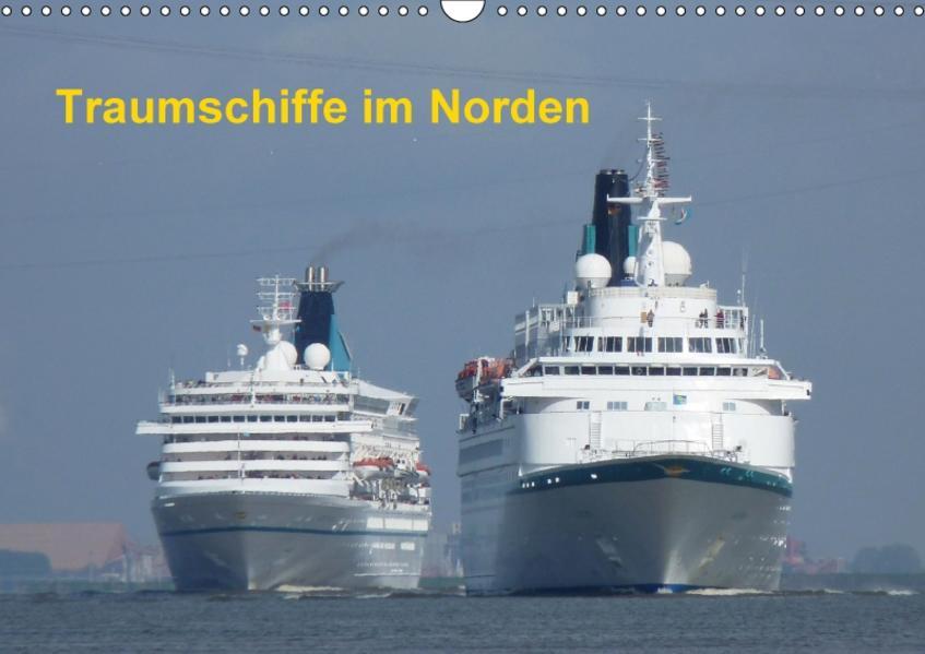 Traumschiffe im Norden (Wandkalender 2017 DIN A3 quer) - Coverbild