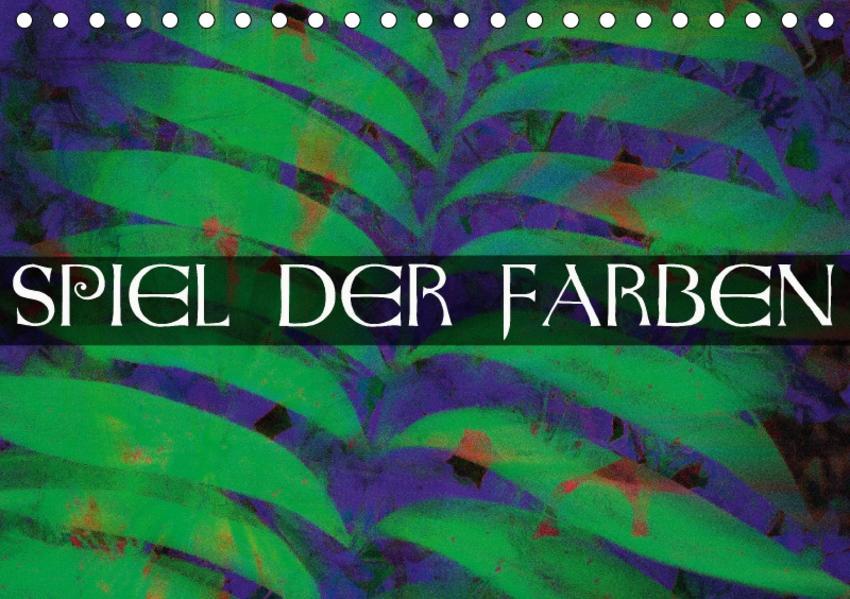 Spiel der Farben (Tischkalender 2017 DIN A5 quer) - Coverbild