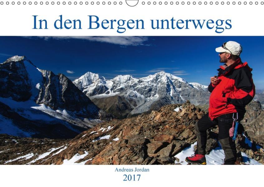 In den Bergen unterwegs (Wandkalender 2017 DIN A3 quer) - Coverbild